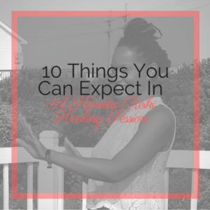 10 Things You Can Expect To Happen In A Kemetic Reiki Healing Session
