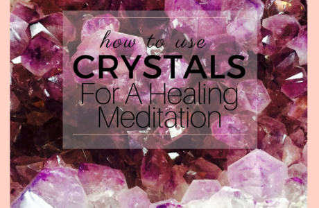 How To Use Crystals for a Healing Meditation